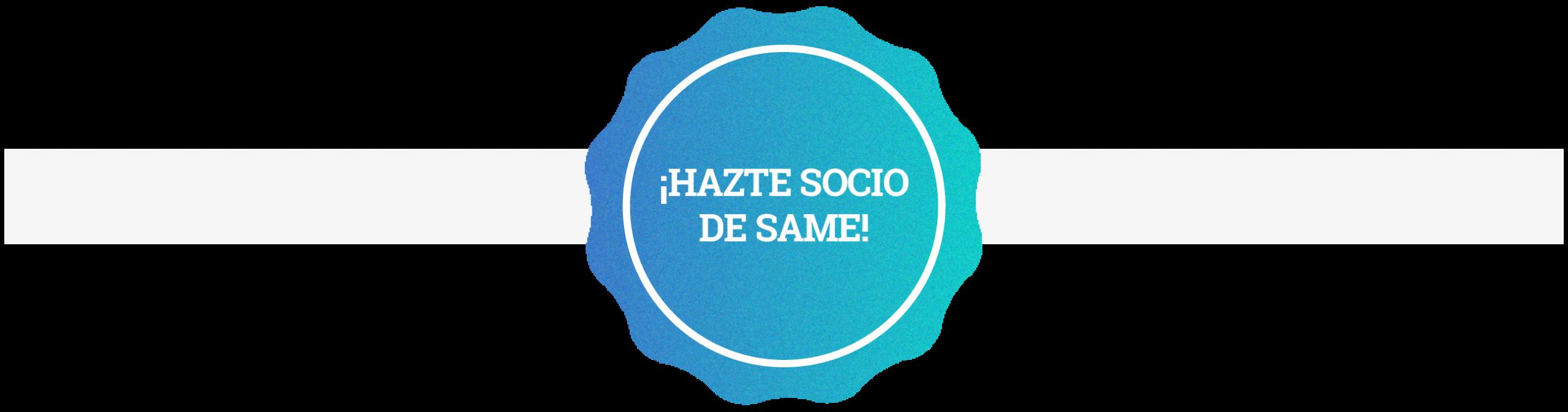 ¿Por qué necesitas pertenecer a SAME? Campaña #ÚneteaSAME