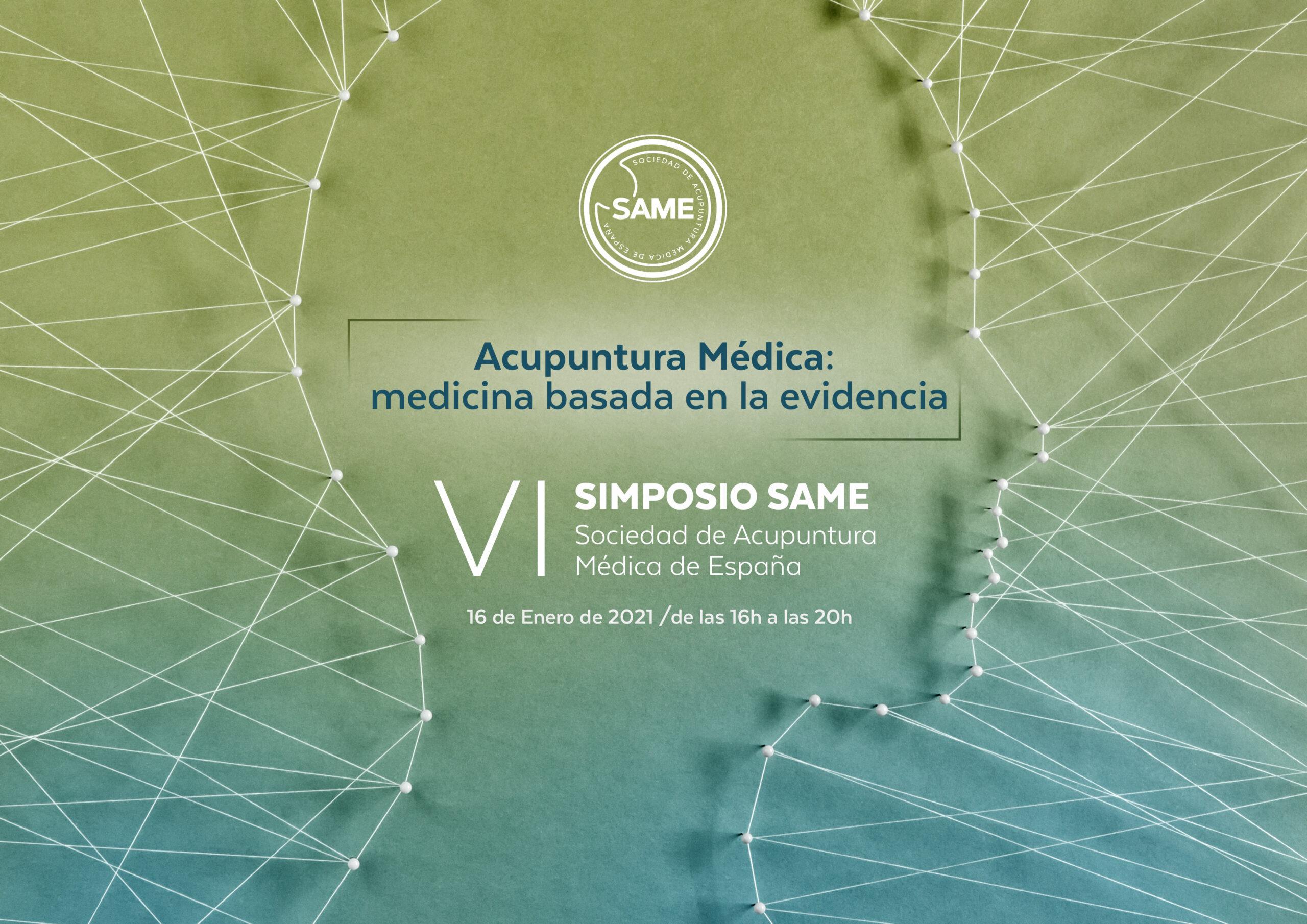 VI SIMPOSIO SAME - Acupuntura Médica: Medicina basada en la evidencia